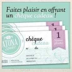 Offrez à vos amis et votre famille un chèque cadeau Atona Studio valable pour une séance photo !